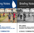 Sri Lanka Briefing Note No 17: A Deadly Combination - Militarisation, Sinhala Buddhist Supremacy and Absence of Rule of Law