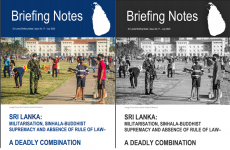 Sri Lanka Briefing Note No 17: A Deadly Combination – Militarisation, Sinhala Buddhist Supremacy and Absence of Rule of Law