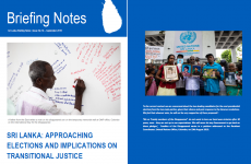 Sri Lanka  Briefing Note No 16 : Approaching Elections and Implications for the Transitional justice